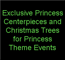 Exclusive Princess Centerpieces